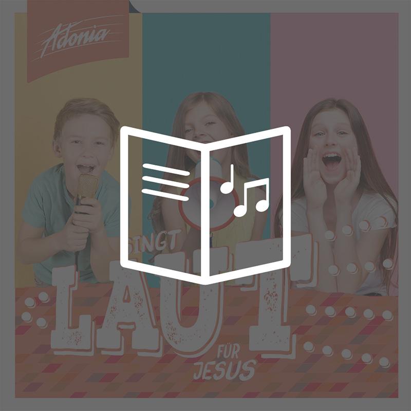 Liederheft (inkl. Choreovideos) - SINGT LAUT!