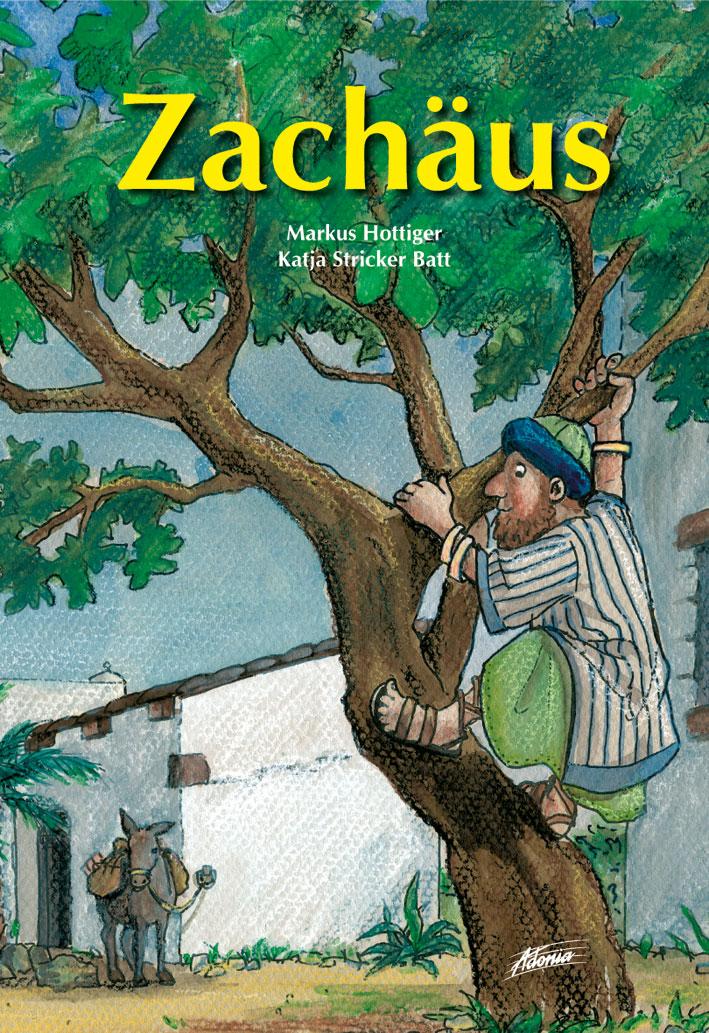 Bilderbuch - Zachäus