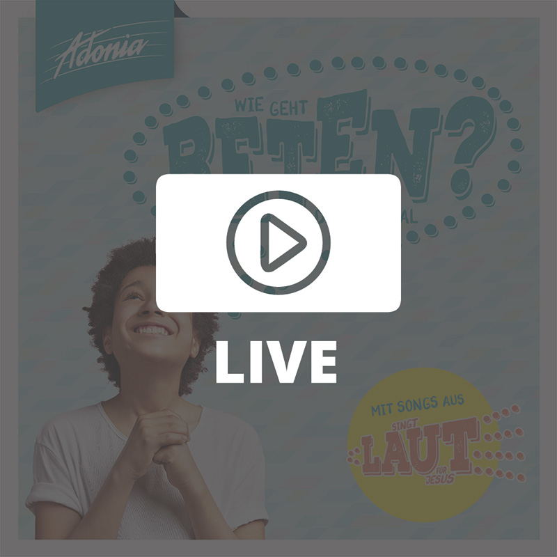 Live-Film - Wie geht Beten?