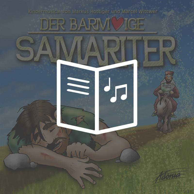 Lieder- und Textheft - Der barmherzige Samariter