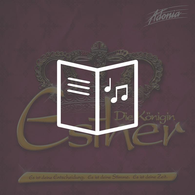 Lieder- und Textheft - Esther - die Königin