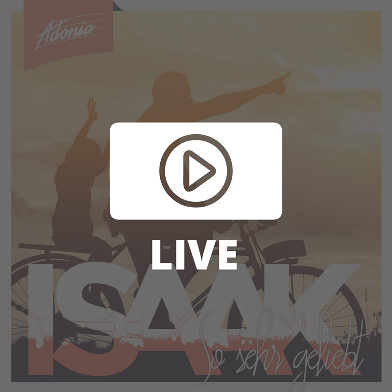 Live-Film - Isaak