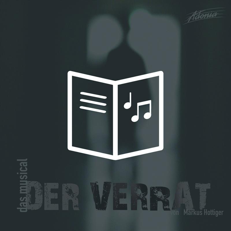 Lieder- und Textheft - Der Verrat